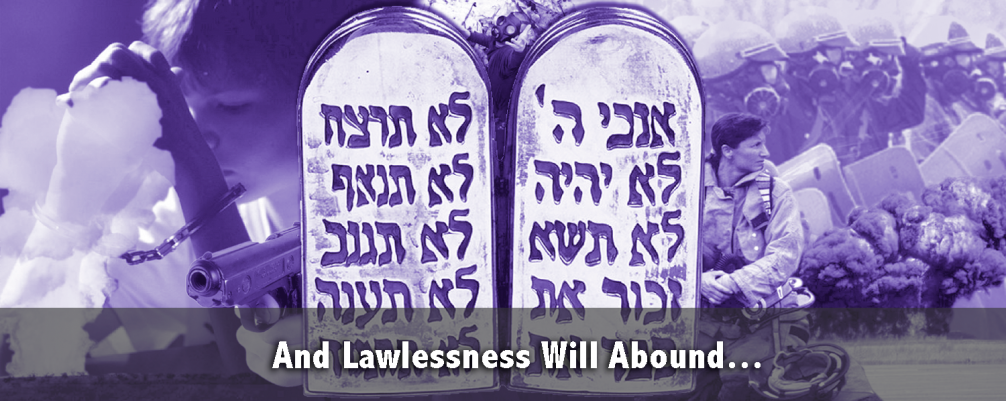 And Lawlessness Will Abound…